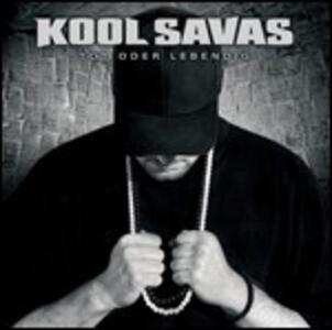 Tot Oder Lebening - CD Audio di Kool Savas