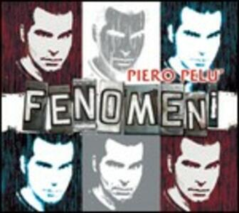 Fenomeni - CD Audio di Piero Pelù