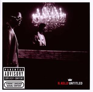 Untitled - CD Audio di R. Kelly