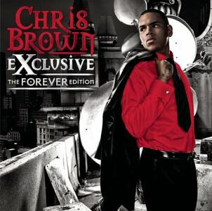 Exclusive. The Forever Edition - CD Audio di Chris Brown