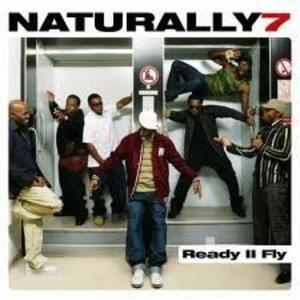 Ready Ii Fly - CD Audio di Naturally 7