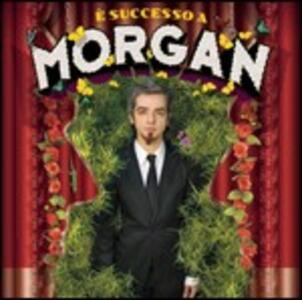 È successo a Morgan - CD Audio di Morgan