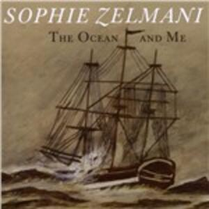 Ocean & Me - CD Audio di Sophie Zelmani