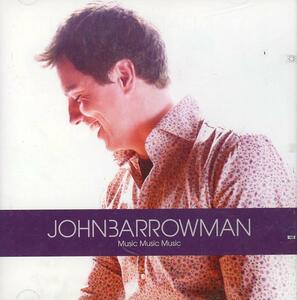 Music Music Music - CD Audio di John Barrowman