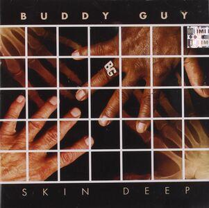 Foto Cover di Skin Deep, CD di Buddy Guy, prodotto da Silvertone