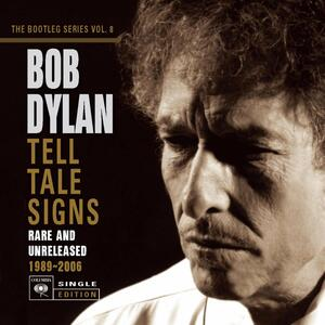 Vol. 8-Tell Tale Signs: The Bootleg Series - CD Audio di Bob Dylan
