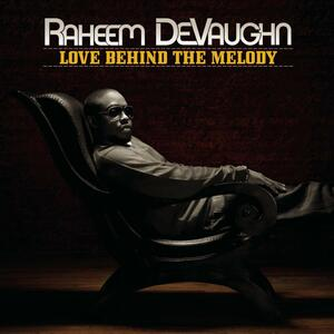 Love Behind the Melody - CD Audio di Raheem DeVaughn