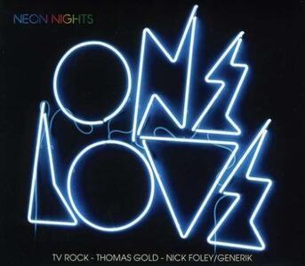 Onelove Neon Nights - CD Audio
