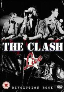 The Clash. Live. Revolution Rock di Don Letts - DVD