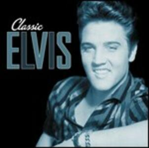 Classic Elvis - CD Audio di Elvis Presley