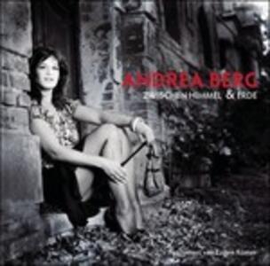 Zwischen Himmel und Erde - CD Audio di Andrea Berg
