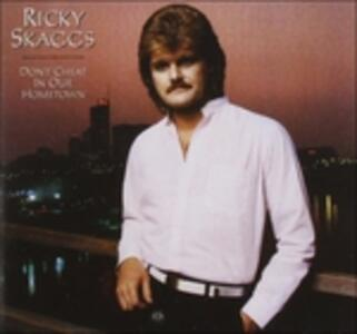 Don't Cheat in Our - CD Audio di Ricky Skaggs