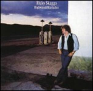 Highways & Heartaches - CD Audio di Ricky Skaggs