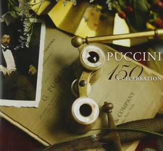150 Years Puccini - CD Audio di Giacomo Puccini