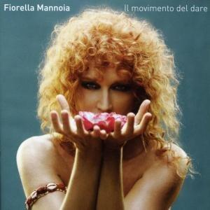 Il movimento del dare - CD Audio di Fiorella Mannoia