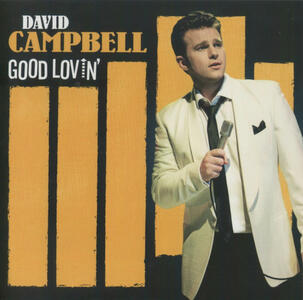 Good Lovin' - CD Audio di David Campbell