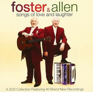 Songs of Love and Laughter - CD Audio di Foster & Allen