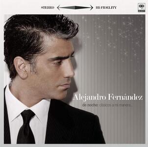 De Noche-Clasicos A Mi.. - CD Audio di Alejandro Fernandez