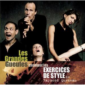 Exercices de Style - CD Audio di Les Grandes Gueules