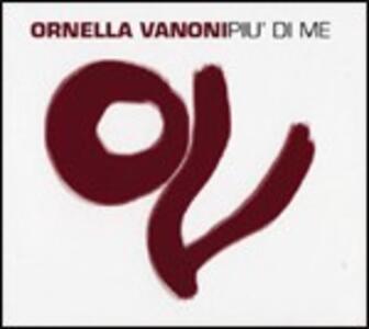 Più di me - CD Audio di Ornella Vanoni