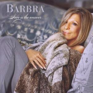 Love Is the Answer - CD Audio di Barbra Streisand