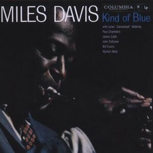 Kind of Blue - CD Audio di Miles Davis