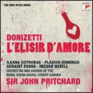 L'elisir d'amore - CD Audio di Placido Domingo,Ileana Cotrubas,Ingvar Wixell,Gaetano Donizetti,Sir John Pritchard,Covent Garden Orchestra