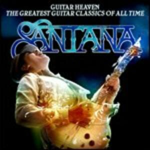 Guitar Heaven. The Greatest Guitar Classics of All Time - CD Audio di Santana