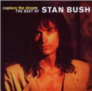 Capture the Dream - CD Audio di Stan Bush