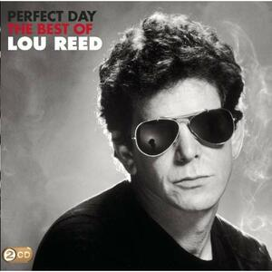 Perfect Day. The Best of - CD Audio di Lou Reed