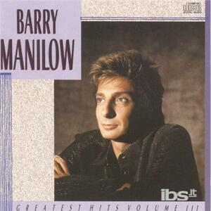 Greatest Hits vol.3 - CD Audio di Barry Manilow