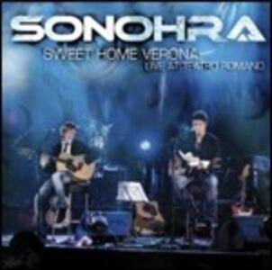 Sweet Home Verona - CD Audio di Sonohra