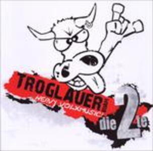 Heavy Volxmusic-Die 2 - CD Audio di Troglauer Buam
