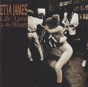 Life, Love & the Blues - CD Audio di Etta James