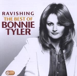 Ravishing. The Best of Bonnie Tyler - CD Audio di Bonnie Tyler