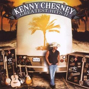 Greatest Hits II - CD Audio di Kenny Chesney