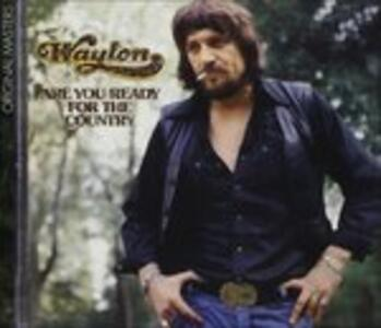 Are You Ready - CD Audio di Waylon Jennings