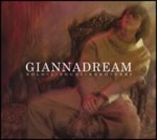 Giannadream. Solo i sogni sono veri - CD Audio di Gianna Nannini