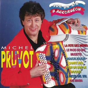 Sur Un Air D'accordeon - CD Audio di Michel Pruvot