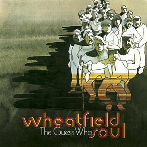 Wheatfield Soul - CD Audio di Guess Who