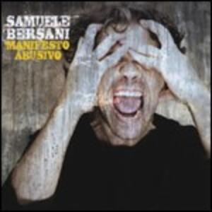 Manifesto abusivo - CD Audio di Samuele Bersani
