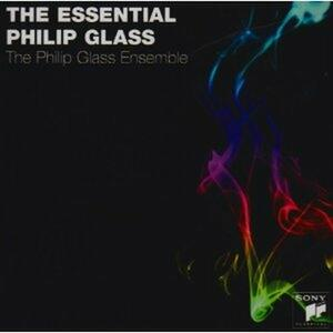 The Essential Philip Glass - CD Audio di Philip Glass