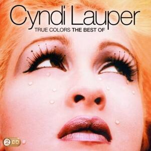 True Colors. The Best of Cyndi Lauper - CD Audio di Cyndi Lauper