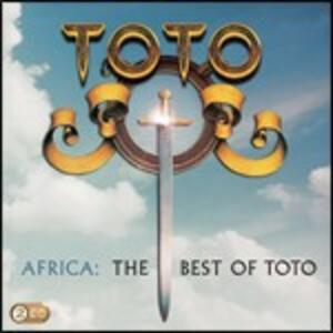 Africa. The Best of Toto - CD Audio di Toto