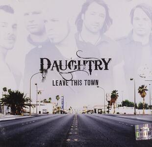 Leave This Town - CD Audio di Daughtry