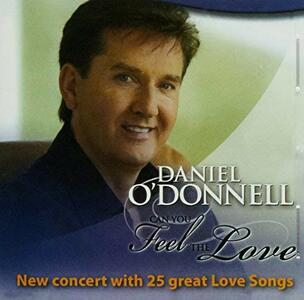 Can You Feel the Love - CD Audio di Daniel O'Donnell