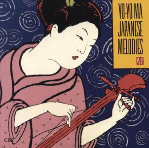 Japanese Melodies - CD Audio di Yo-Yo Ma