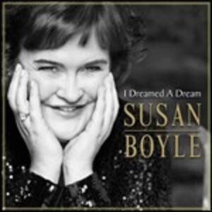 I Dreamed a Dream - CD Audio di Susan Boyle