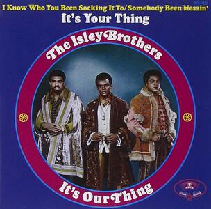 It's Your Thing - CD Audio di Isley Brothers