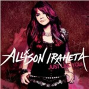 Just Like You - CD Audio di Allison Iraheta